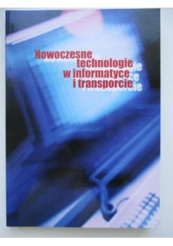 Nowoczesne technologie w informatyce i transporcie