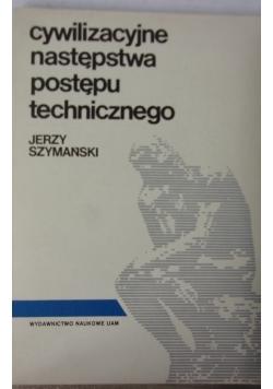 Cywilizacyjne następstwa postępu technicznego