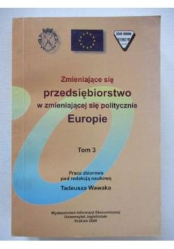 Zmieniające się przedsiębiorstwo w zmieniającej się politycznie Europie, Tom III