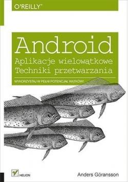 Android. Aplikacje wielowątkowe. Techniki ...