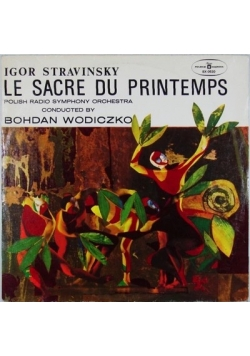 Le Sacre Du Printemps, płyta winylowa
