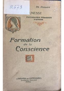 Formation de la conscience, 1910