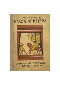 Opowiadania z dawnych, dawnych czasów. Narodziny Rzymu, 1931r