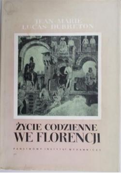 Życie codzienne we Florencji