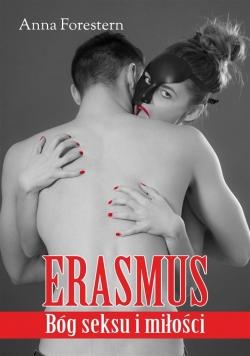 Erasmus - Bóg sexu i miłości