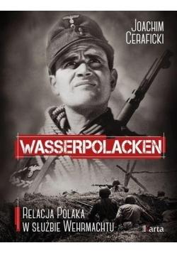 Wasserpolacken.Relacja Polaka w służbie Wehrmachtu