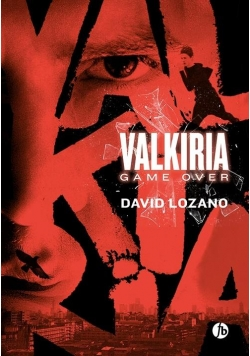 Valkiria. Game Over