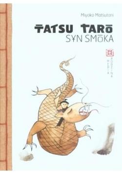 Tatsu Taro, syn smoka