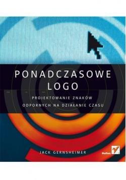 Ponadczasowe logo. Projektowanie znaków...