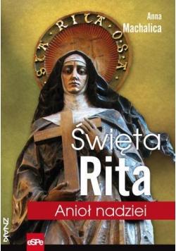 Znaki. Święta Rita. Anioł nadziei
