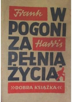 W pogoni za pełnią życia, 1949 r.