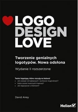 Logo Design Love. Tworzenie genialnych logotypów