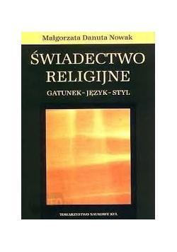 Świadectwo religijne, gatunek - język - styl