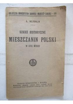 Szkice historyczne: Mieszczanin Polski w XVII wieku, ok. 1920 r.