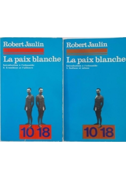 La paix blanche - część I i II