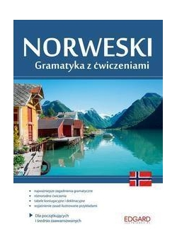Norweski. Gramatyka z ćwiczeniami
