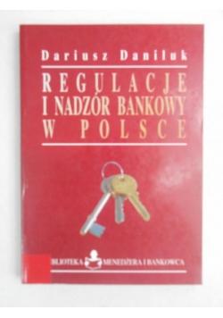 Daniluk Dariusz - Regulacje i nadzór bankowy w Polsce