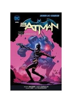 Batman T.8 Waga superciężka