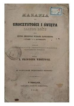 Kazania na uroczystości i święta całego roku, 1853 r.