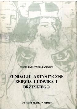 Fundacje artystyczne księcia ludwika I Brzeskiego