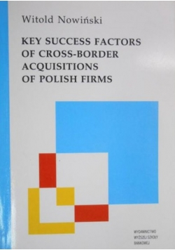 Key Success Factors of Cross-Border Acquisitions of Polish Firms