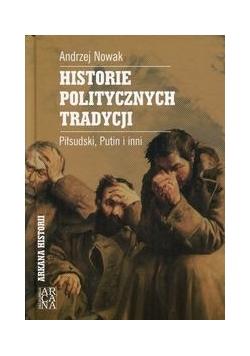 Historie politycznych tradycji. Piłsudski, Putin i inni