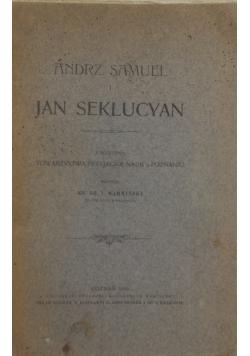 Andrz. Samuel i Jan Seklucyan, 1906 r.
