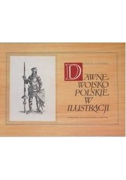 Dawne wojsko Polskie w ilustracjach