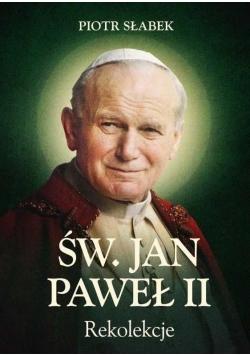 Św. Jan Paweł II. Rekolekcje