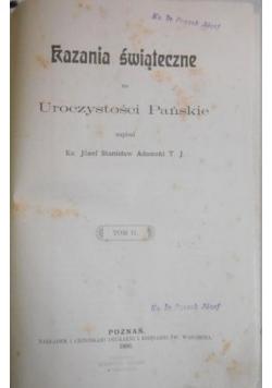 Kazania świąteczne na Uroczystości Pańskie, Tom II, 1906 r.