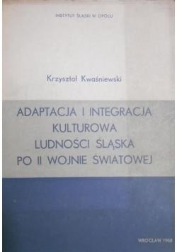 Adaptacja i integracja kulturowa ludności Śląska po II wojnie światowej