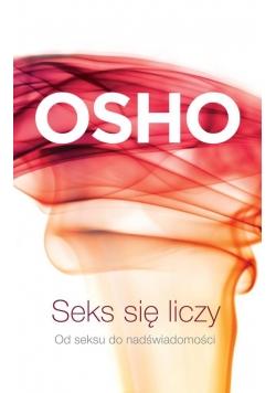 Seks się liczy OSHO