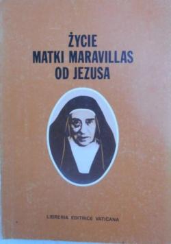 Życie Matki Maravillas od Jezusa