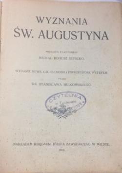 Wyznania św. Augustyna, 1912 r.