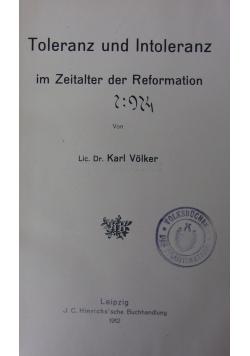 Toleranz und Intoleranz im zeiter der Reformation, 1912r.