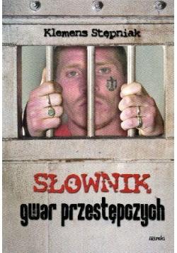 Słownik gwar przestępczych