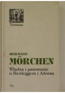 Władza i panowanie u Heideggera i Adorna
