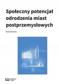 Społeczny potencjał odrodzenia miast...