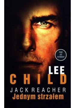 Jack Reacher. Jednym strzałem w.2013