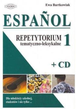 Espanol. Repetytorium tematyczno-leksykalne 1 + CD