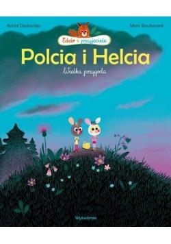 Polcia i Helcia. Wielka przygoda