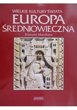Wielkie Kultury Świata. Europa średniowieczna