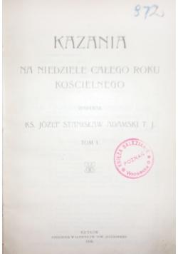 Kazania na niedziele całego Roku Kościelnego, 1910 r.