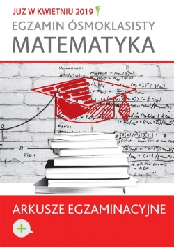 Egzamin ósmoklasisty. Matematyka