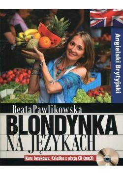 Blondynka na językach Angielski Brytyjski z płytą CD, Nowa