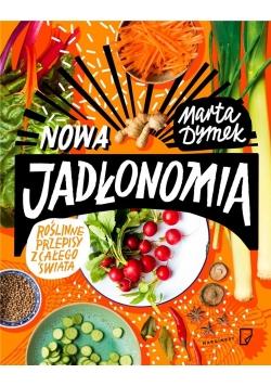 Nowa Jadłonomia. Roślinne przepisy... w.2018