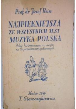 Najpiękniejsza ze wszystkich jest muzyka polska, 1946 r.