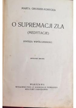 O supremacji zła wydanie II,  1930 r.