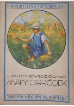 Mały ogródek, 1932r.