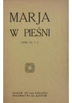 Maria w Pieśni ,1921r.